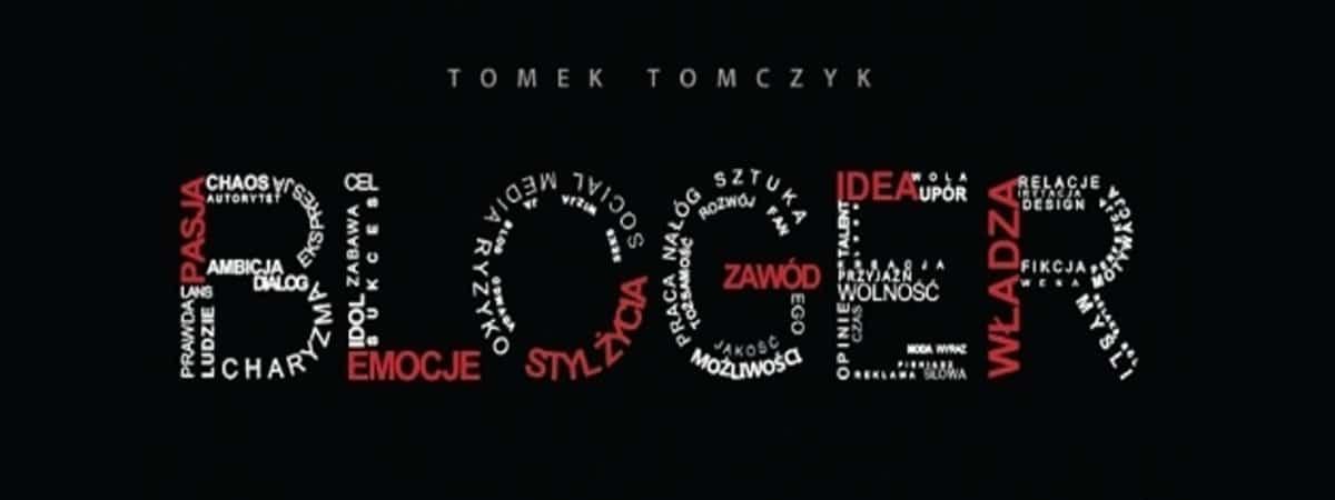 tomek-tomczyk-bloger
