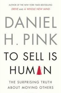 Daniel H. Pink To sell is human