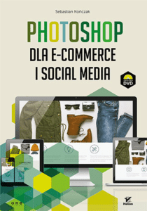 Sebastian Kończak Photoshop dla e-commerce i social media